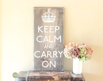 Keep Calm and Carry On - Wood Sign - Home Decor - Signs - Wall Art - Wall Typography Quote Saying Distressed Wooden Sign S159