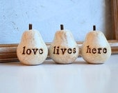 Rustic love lives here pears... Three handmade clay pears ... vintage shabby chic white, birthday or Christmas gift