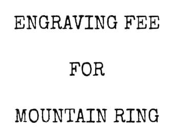 ENGRAVING for Custom Mountain Ring