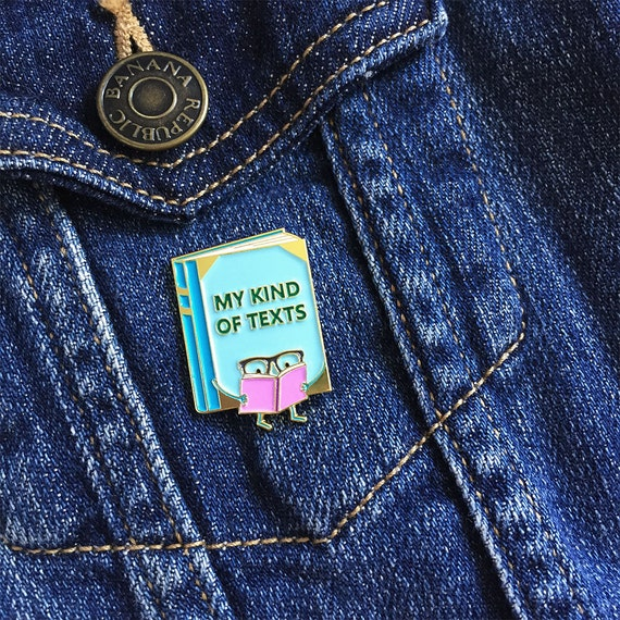 My Kind of Texts Enamel Pin - book reading glasses lapel