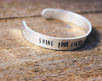 Cuff Bracelet - Shine your light while you got one