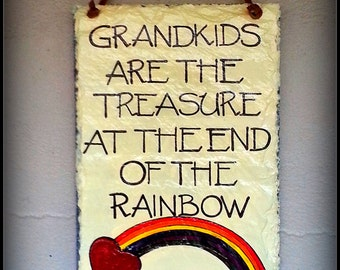 Grandchildren Are Treasure At The End Of The Rainbow Hand Painted Decorative Slate Sign