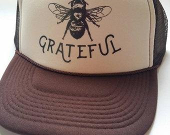 Bee Grateful/ Trucker Hat/ Grateful/Inspirational Gift/ Bee keeping/Headwear/Yoga/ Grateful Dead/Sun Hat/ Affirmation/Recovery/Festival/Bee