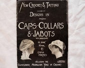 Vintage antique crochet and tatting pattern book, caps, collars, jabots. Edwardian, 1910-1915, Emma Farnes book E