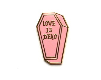 "2 left- 1"" PINK Love is Dead 1- LIMITED EDITION of 50 laser engraved numbers on back"