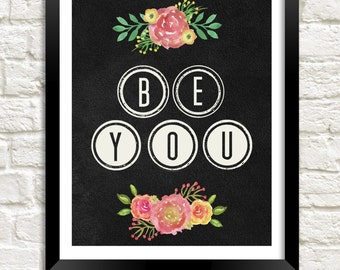 Chalkboard Printable Be You Motivational Quote Inspirational Art Printable Instant Download Kid