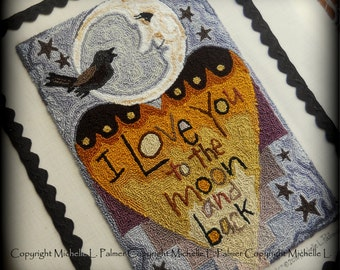 I love you to the moon black bird heart Punch Needle Embroidery DIGITAL Jpeg and PDF PATTERN Michelle Palmer Painting with Threads