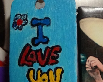I love you,tags, gift tags,bookmarks,handmade,painted,acrylic paint,art,wall art,wood, light weight,
