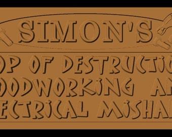 """Custom Listing for MelissaJ....custom carved name sign- 11.5 by 24"""" Simon's tools danger"""