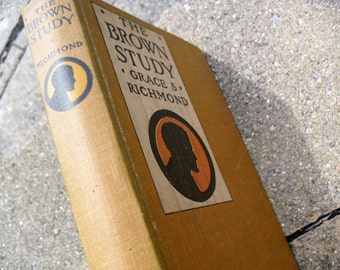 Vintage Book The Brown Study by Grace S. Richmond