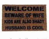 Beware of WIFE dog, cat, kid, rabbit -  husband cool funny rude doormat novelty