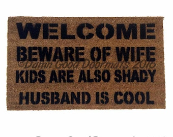 VARIATIONS Husband is COOL™ Beware of WIFE husband cool  kids, pet, cat, dog  wedding housewarming hostess gift