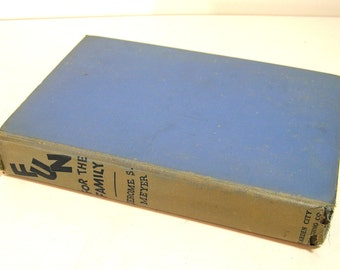 Fun For The Family By Jerome S. Meyer, Vintage 1930s Book