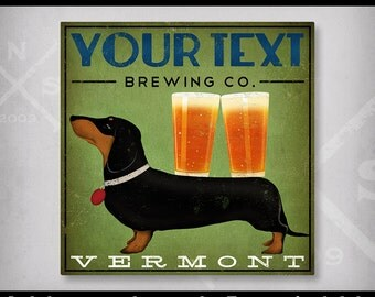 FREE CUSTOM Personalized Text Dachund Wiener Dog Ginger Beer Brewing Art graphic art Stretched Canvas Wall Art  SIGNED