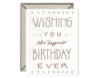 Happiest Birthday Ever letterpress card