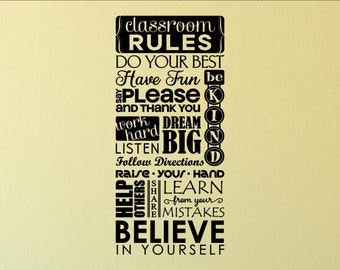 Classroom Rules - Vinyl Quote Me Wall Art Decals #0337