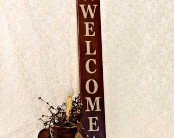 Welcome - Country Primitive Painted Wall Sign, Vertical Welcome Sign, Housewarming gift, New Home, Ready to Ship