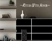 Return With Honor....Military Wall Decal Removable Honor Wall Sticker Lettering