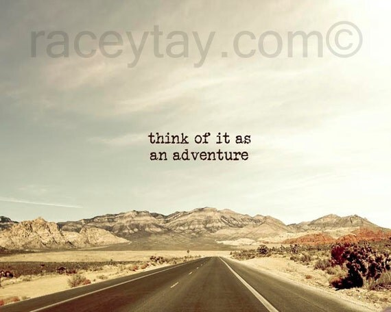Think of it as an Adventure, Quote, Inspirational Print, Rustic, Southwest, Mint, Brown, Wanderlust, Travel Photography