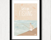 Graphic Poster Print, Typography Design, Let's Go Fishing!