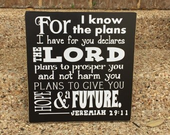 For I Know The Plans I Have For You Says The Lord Jeremiah 29:11 Custom Wood Sign ~ Inspirational Sign ~ Bible Verse Sign ~ Christian Gift