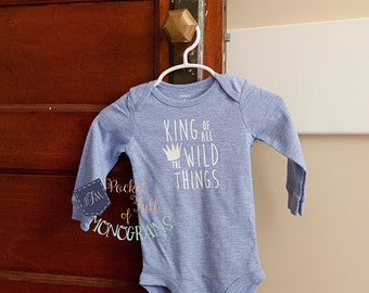 King of all the Wild Things baby bodysuit RTS 9 12 18 months long sleeve