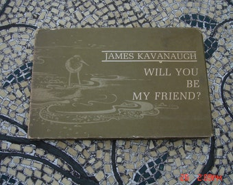 Will You be my Friend by James Kavanaugh - 1971