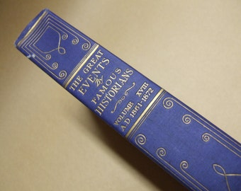1919 Edition of The Great Events By Famous Historians - Volume XVIII - A.D. 1861-1872 - Gilding on Spine, Cover and Top of Pages - Civil War
