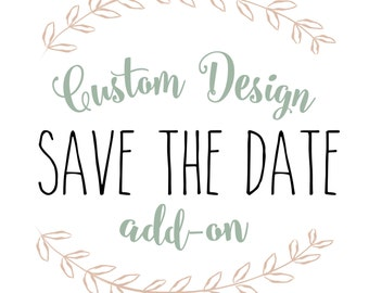 Custom Design Add-On for Save the Date Magnets