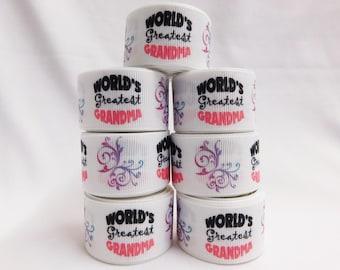 "1"" World's Greatest Grandma  Ribbon For Hair Bows, Bows, Headbands, Flowers, Bow Center - 5 yards"