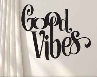 Good Vibes Wall Decor   Inspirational Decal   Wall Words Art   Vinyl Wall Decal Quote   Positive Affirmation   Wall Sticker Quote