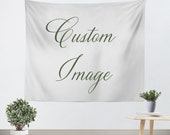 Custom Tapestry - Made to Order - Photo Tapestry - Personalized Art - Custom Wall Tapestry - Custom Wall Hanging - Tapestry - Wall Hanging