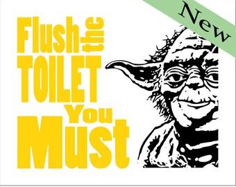 "Yoda - Boys Bathroom - Star Wars - 8x10 Print ""Flush the Toilet"" Select your color"