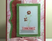For You Pink & Green Flower Card