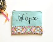 best day ever clutch, makeup bag, cosmetic bag, for the bride, quote clutch, wedding clutch, travel bag