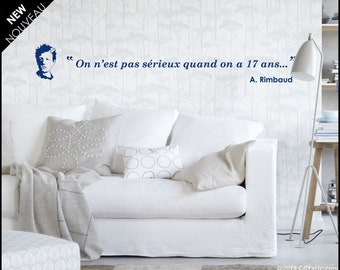 """Rimbaud quotation wall decal  """"No one is serious at 17"""" French literature quote, """"On n'est pas sérieux"""". Text wall decal"""