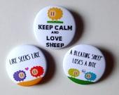 Sheep badges, set of 3, sheepish sayings, cute pinback buttons