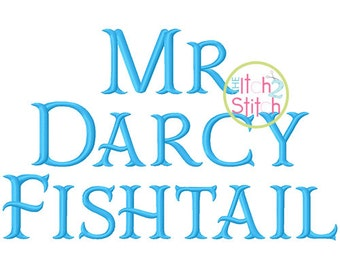 "Mr Darcy Fishtail Embroidery Font 0.5"", 1"", 1.5"", 2"", 2.5"" & 3"", Aa-Zz letters, numbers, punctuation in 6 sizes, INSTANT DOWNLOAD available"