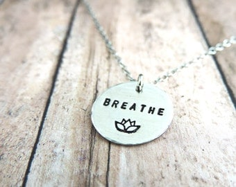 Breathe Necklace - Sterling Silver Mantra Jewelry - Minimalist Necklace - Lotus Flower - Mindfulness Jewelry - Yoga Necklace
