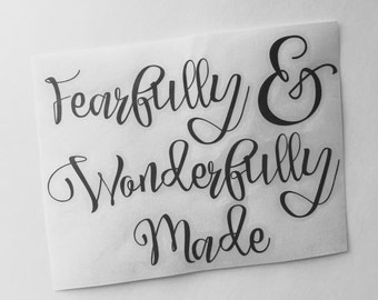 Fearfully & Wonderfully Made, Vinyl Decal, Inspirational Decal, Scripture Decal, Bible Journaling, Laptop Decal, Mirror Decal, Custom Decal