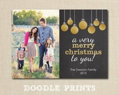 "Christmas Photo Card - Printable Holiday Card - Personalized Golden Ornaments Chalkboard Photo Merry Christmas Card Design - Size 5x7"" 4x6"""