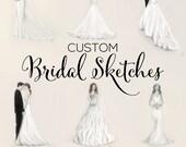 Custom Bridal Sketches