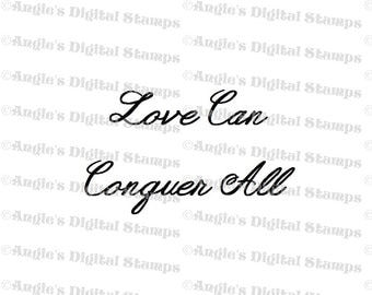 Love Can Conquer All Quote Digital Stamp Image