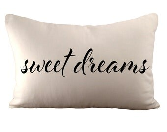 Sweet dreams - Cushion/ Pillow Cover - 12x18 - Choose your fabric and font colour