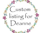 Custom listing for Deanne - scripture in floral border
