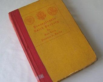 Vintage Pennsylvania Dutch Cookery Fine Old Recipes 1950 Regional Cookbook Pennsylvania Germans