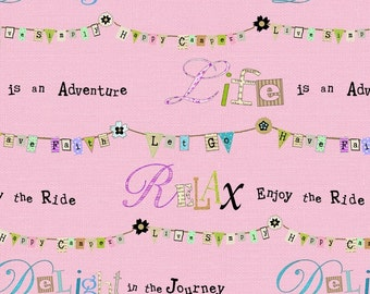 Inspirational Words on Pink premium cotton fabric from the Happy Camper line by Dt-K Signature Collection for Studio E