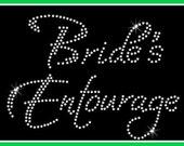 DIY iron on transfer BRIDES ENTOURAGE Rhinestone transfer bride iron on bachelorette party iron on Bridal Party Iron on bridal applique