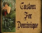 Custom For Dominique