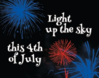 Light Up the Sky This 4th of July Card
